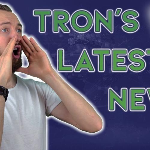 TRX Won't Slow Down, Check Out TRON's Latest Announcements