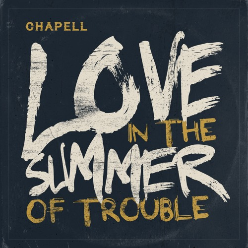 05 - Love In The Summer Of Trouble