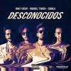 MAU Y RICKY FT MANUEL TURIZO CAMILO - DESCONOCIDOS Portada del disco
