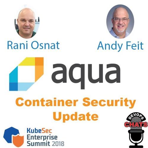 KubeSec Enterprise Summit 2018 w/ Aqua Security
