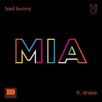 Bad Bunny MIA ft. Drake