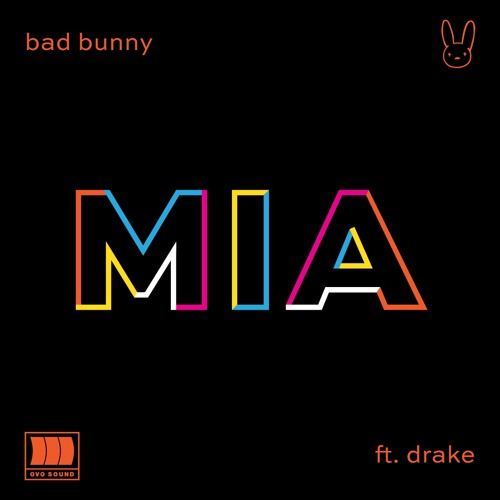Bad Bunny MIA ft. Drake