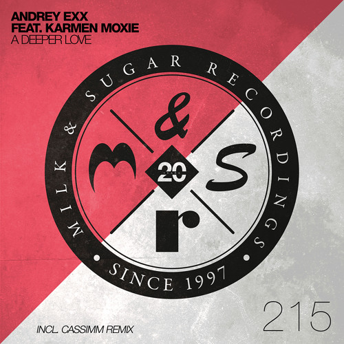 Andrey Exx feat. Karmen Moxie - A Deeper Love (Original Mix)