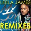 Leela James - My Joy (DJ Zackes SA Remix)