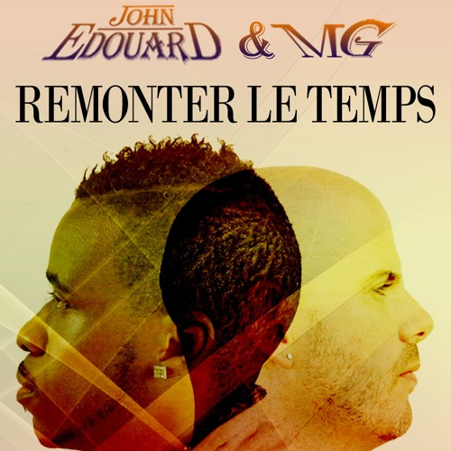 Remonter le temps (Feat. MG)
