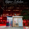 Upper Echelon Mp3