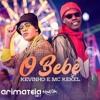 KEVINHO E MC KEKEL - O BEBÊ ( INTRO MUSIC ) Portada del disco