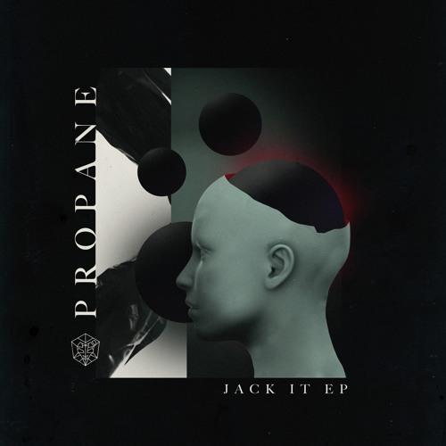 Propane - Jack It (Original Mix)