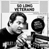 SO LONG VETERANO