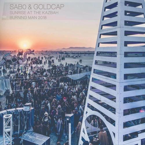Sabo & Goldcap @ The Kazbah | Burning Man 2018