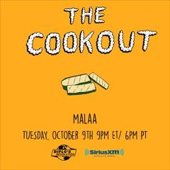 MALAA Sirius XM Mix - The Cookout 120 [DA Exclusive]