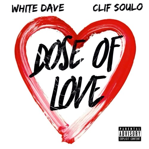 White Dave & Clif Soulo - Does Of Love