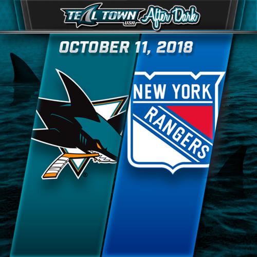 Teal Town USA After Dark (Postgame) - Sharks @ Rangers - 10-11-2018