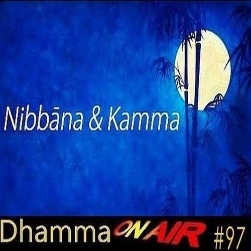 DoA #97: Nibbāna and Kamma