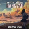My Dearly Beloved - Hannyah (RealZona Remix)