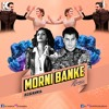 Morni Banke - Guru Randhawa- KJ & KAMYA Remix