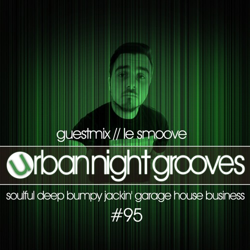 Urban Night Grooves 95 - Guestmix by Le Smoove