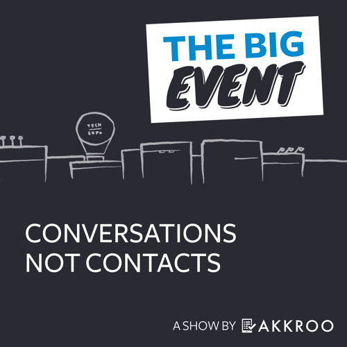 The Big Event: Conversations Not Contacts