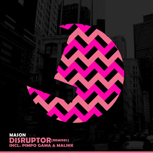 Mason - Disruptor - Loulou records (LLR167)(OUT NOW)