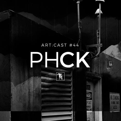 art:cast #44 by PHCK -improvised live set-