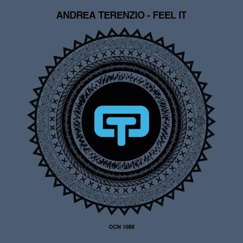 Andrea Terenzio - Feel It (RE - Tide Remix)