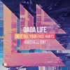 Dada Life - Do It Till Your Face Hurts (Hardwell Edit)