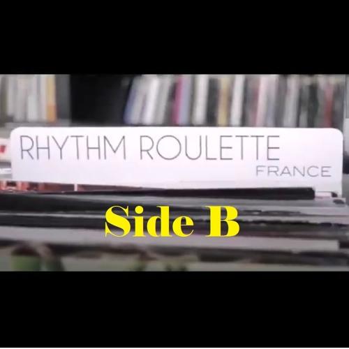 Side B [ RHYTHM ROULETTE FRANCE ]