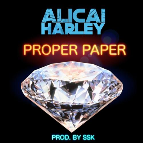 Alicai Harley - Proper Paper