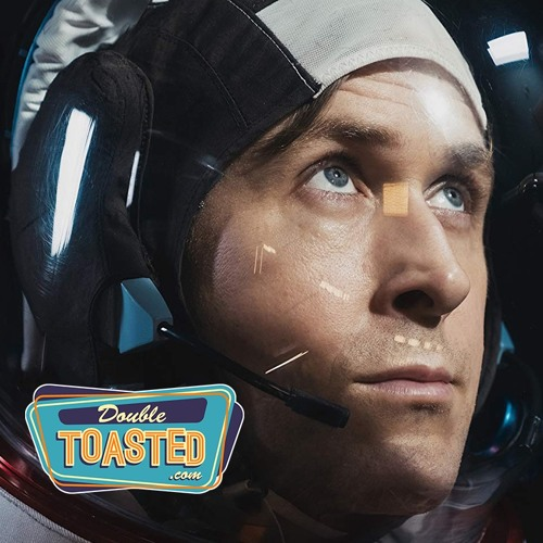 FIRST MAN - Double Toasted Audio Review by Double Toasted ...