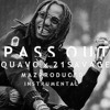 Quavo - PASS OUT (ft. 21 Savage) [Instrumental]