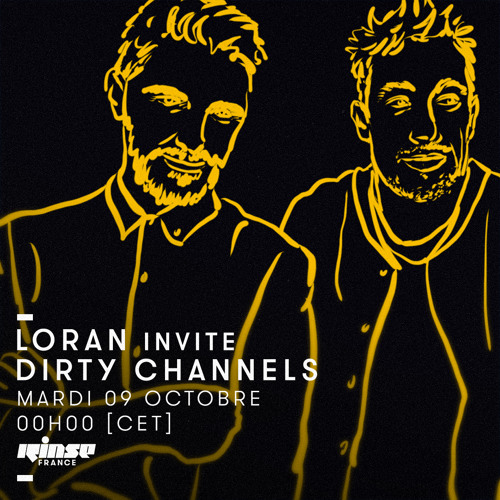Dirty Channels x Rinse France 09.10.2018