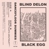Blind Delon & Black Egg - Dancefloor Dummies