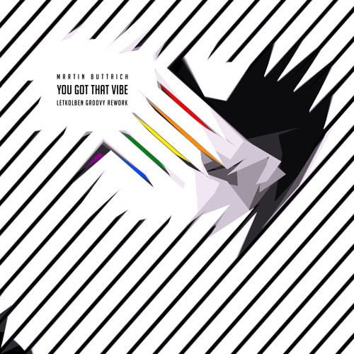 Martin Buttrich - You Got That Vibe (LetKolben Groovy Rework)