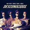Mau Y Ricky Ft Manuel Turizo Y Camilo - Desconocidos (Dj Salva Garcia & Dj Alex Melero 2018 Edit) Portada del disco