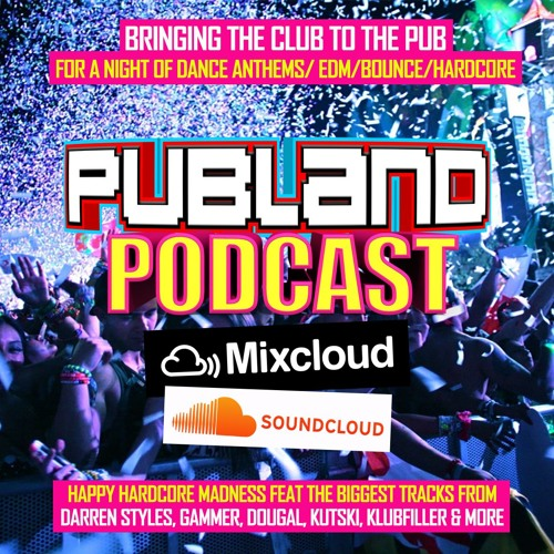 PUBLAND PODCAST 1 - Happy Hardcore Madness