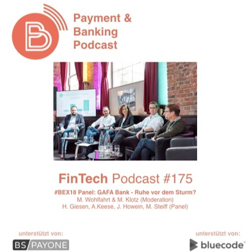 FinTech Podcast #175 - Die GAFA Bank - Ruhe vor dem Sturm?