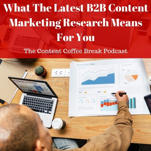 CMI's New B2B Content Marketing Research