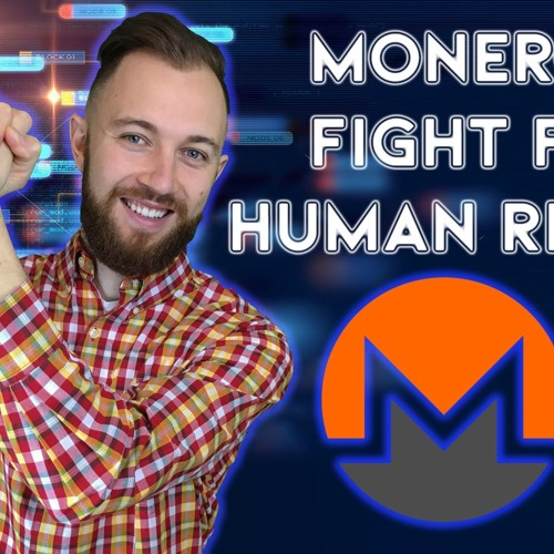 How Monero Are Improving Human Rights With XMR
