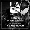 MOSES & EMR3YGUL - We Are Venom (DJ Fotis Vasilaras Extented Transition Edit) (100 - 125 bpm)FREE DL