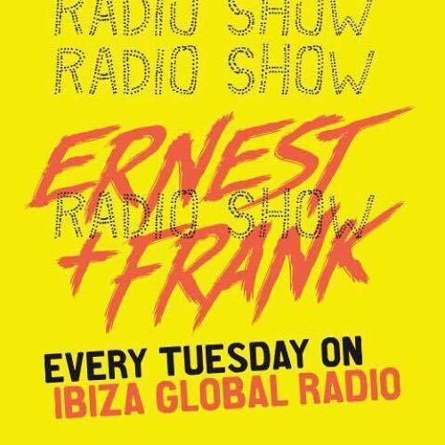 IBIZA GLOBAL RADIO_ ERNEST & FRANK RADIOSHOW