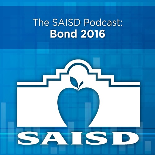 SAISD Bond 2016 Program