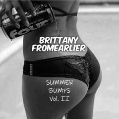 Summer Bumps Vol.2 - BrittanyFromEarlier