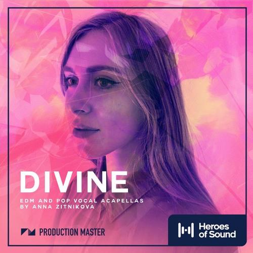 Production Master - Divine EDM & Pop Vocal Acapellas