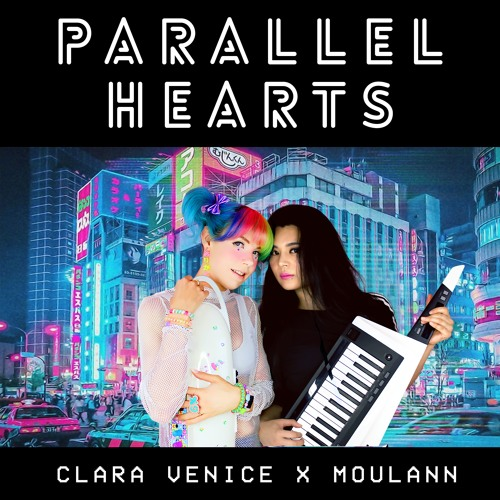 PARALLEL HEARTS ♡ Clara Venice x @Moulann