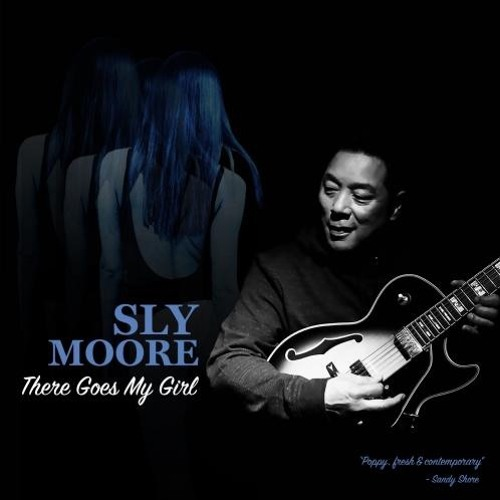 Sly Moore : There Goes My Girl