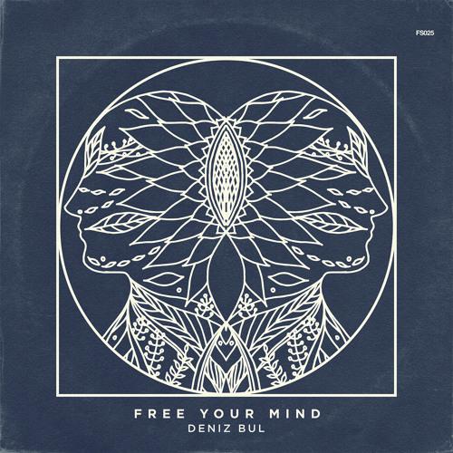 Free Your Mind - Deniz Bul & Markus Volker (Original Mix)