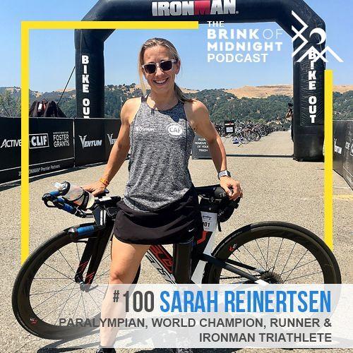 SARAH REINERTSEN, Paralympian, World Champion, Ironman Athlete: Find Your Brave Muscle