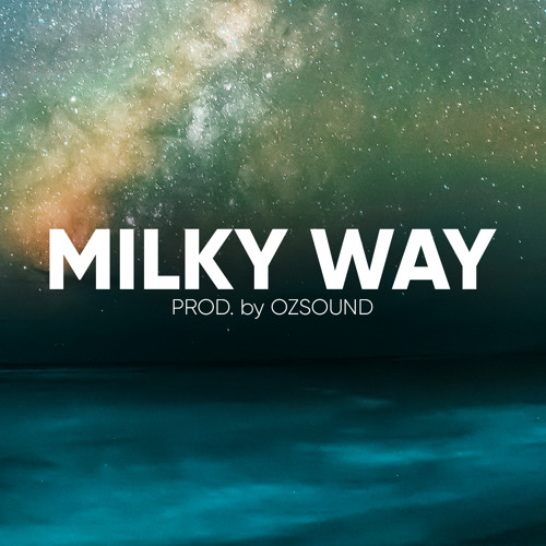 OZSOUND - Milky Way [Chill &