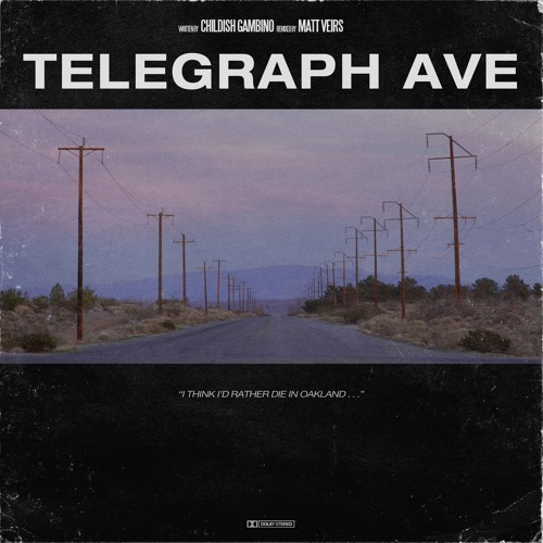 Childish Gambino - Telegraph Ave (Matt Veirs Remix)