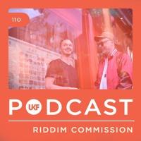 UKF Podcast #110 - Riddim Commission